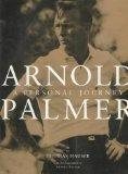 Arnold Palmer: A Personal Journey