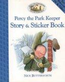 Percy the Park Keeper: Story and Sticker Book (Percy the Park Keeper)
