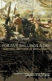 For Five Shillings a Day: Eyewitness History of World War II