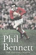 Phil Bennett The Autobiography