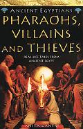 Pharaohs, Villains and Thieves