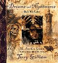 Dreams and Nightmares Terry Gilliam, the Brothers Grimm, and Other Cautionary Tales of Holly...