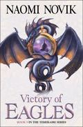 Victory of Eagles (Temeraire 5)