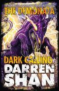 Dark Calling. Darren Shan (Demonata)
