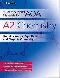 AQA Chemistry: Kinetics, Equilibria and Organic Chemistry (Collins Student Support Materials)