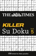 The Times Killer Su Doku Book 5 (Bk. 5)