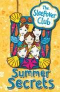 The Sleepover Club: Summer Secrets