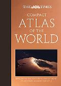 The Times Compact Atlas of the World
