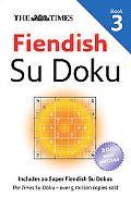 The Times Fiendish Su Doku Book 3 (Sudoku)