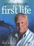 First Life : A Journey Back in Time with Matt Kaplan