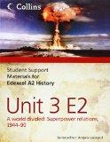 Edexcel A2 Unit 3 Option E2: A World Divided: Superpower Relations, 1944-90 (Student Support...
