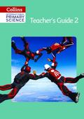 Collins Primary Science - Teacher's Guide Stage 2