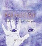 The Complete Illustrated Guide to Palmistry. Peter West