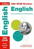 Collins New GCSE Revision - Aqa GCSE Poetry Anthology: Love and Relationships