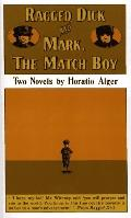 RAGGED DICK & MARK, THE MATCH BOY (P)