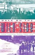 Walk on the Wild Side Urban American Poetry Since 1975