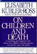 On Children and Death - Elisabeth Kubler-Ross - Paperback - 1st Collier Books trade ed