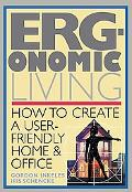 Ergonomic Living How to Create a User-Friendly Home and Office