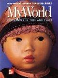 Classroom Library Teaching Guide: My World Adventures in Time and Place: Mcgraw Hill Social ...