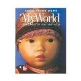 Assessment Book: My World Adventures in Time and Place: McGraw-Hill Social Studies