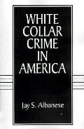 White-Collar Crime in America