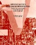 Applied Calculus With Linear Programming For Business, Economics, Life Sciences, and Social ...