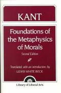 Foundations of the Metaphysics of Morals and What Is Enlightenment?