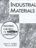 Industrial Materials Polymers, Ceramics and Composites