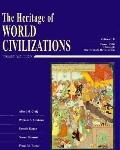 Heritage of World Civilizations Vol B  From 1300 Through the French Revolution