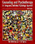 Counseling and Psychotherapy An Integrated, Individual Psychology Approach