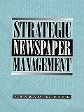 Strategic Newspaper Management