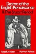 Drama of the English Renaissance The Stuart Period