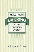 Investment Banking in the Financial System