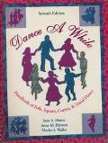 Dance a While