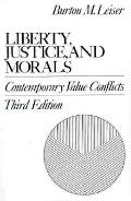 Liberty, Justice and Morals Contemporary Value Conflicts