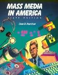 Mass Media in America  6th Edition  (Paperback Textbook, 1991)