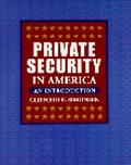 Private Security in America : An Introduction