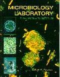 Microbiology Laboratory Fundamentals and Applications