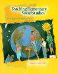 Teaching Elementary Social Studies Principles and Applications