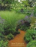 Further Along the Garden Path: A Beyond-the-Basics Guide to the Gardening Year