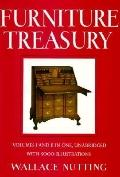 Furniture Treasury: Volumes Iand II in One, Unabridged with 5000 Illustrations - Wallace Nut...