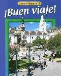 Buen Viaje! Glencoe Spanish 1B