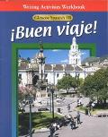 Buen Viaje! Glencoe Spanish 1B  Writing Activities Workbook