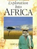 Exploration into Africa - Isimeme Ibazebo - Library Binding