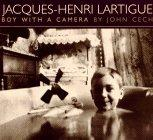 Jacques-Henri Lartigue: A Boy with a Camera - John Cech - Hardcover