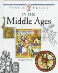 Food and Feasts in the Middle Ages - Imogen Dawson - Hardcover