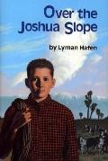 Over the Joshua Slope - Lyman Hafen - Mass Market Paperback - 1st ed