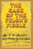 The Case of the Felon's Fiddle: A McGurk Mystery