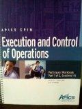 APICS CPIM Execution and Control of Operations Participant Workbook Combo Pack. Session 1-5 ...