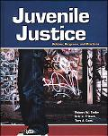 Juvenile Justice Policies, Programs, and Practices